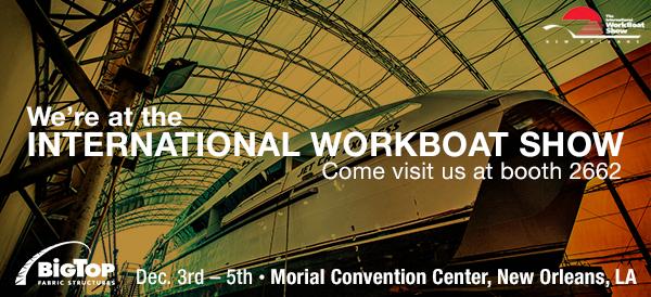 Big Top @ International Work Boat Show!